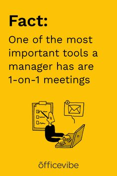Maintain a high-level view of your team and support employees with 1-on-1s.
