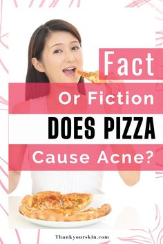 Skin breakouts are said to be caused by junk food, but does pizza cause acne as well? Find out the real truth here.
