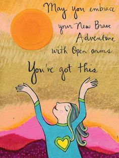 Greeting card : Brave New Adventure by LoriPortka on Etsy Positive Affirmations, Positive Quotes, Positive Thoughts, New Adventure Quotes, New Adventures, Change Quotes, Me Quotes, Lucky Quotes, Wisdom Quotes