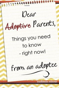 Dear Adoptive Parent
