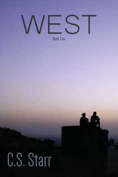 West, the sequel to Campbell. Author C.S. Starr