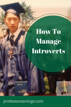 5 tips to manage introverts #career #job #money Click=>> http://professorsavings.com/5-tips-managing-introverts/?utm_content=buffer3f43a&utm_medium=social&utm_source=pinterest.com&utm_campaign=buffer