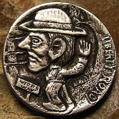 BEN WELLS HOBO NICKEL - LIBERTY ROAD WRONG WAY - NO DATE BUFFALO NICKEL Hobo Nickel, Wells, Art Forms, Sculpture Art, Buffalo, Liberty, Coins, Miniatures, Carving