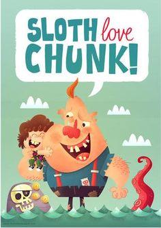 The Goonies! Sloth Love Chunk by *MattKaufenberg on deviantART. Baby Ruth, Baby Baby, Illustrations, Book Illustration, Illustration Styles, Digital Illustration, Geek Out, Great Words, Deviantart