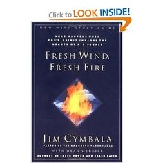 Fresh Wind, Fresh Fire....amazing book on the power of prayer.