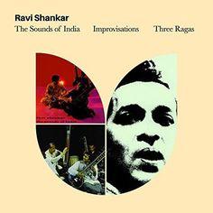 Ravi Shankar - Sounds Of India + Improvisations