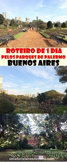 Roteiro de 1 dia pelos parques de Palermo em Buenos Aires, uma região onde encontra-se vários parques como o Rosedal, o Jardim Botânico e o Jardim Japonês.