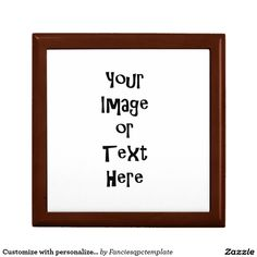 Customize with personalized pictures and text trinket box Keepsake Boxes, Trinket Boxes, Your Image, Letter Board, Pictures, Gifts, Photos, Presents, Favors