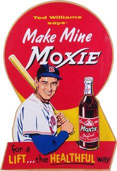 Make Mine Moxie. Ted Williams ad