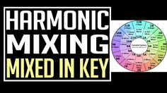 Harmonic mixing is a secret technique that I use to create epic sounding DJ mixes. Harmonic mixing involves matching the key, melodies and bass lines of one ...