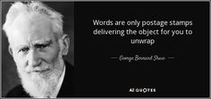 """Discover George Bernard Shaw famous and rare quotes. Share funny and inspirational quotes by George Bernard Shaw and quotations about children. """"A government that robs Peter to pay Paul. George Bernard Shaw, Palermo, Famous Quotes, Picture Quotes, Inventions, Literature, Poems, Wisdom, Writers"""