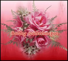 Name Day, Happy Birthday, Flowers, Plants, Pictures, Painting, Art, Happy Sunday, Nice Asses