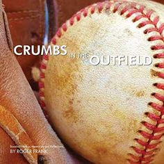 #Book Review of #CrumbsintheOutfield from #ReadersFavorite Reviewed by Kenneth Salzmann for Readers' Favorite