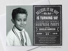 Believe it or Not - Old Photo Birthday Surprise Invitations - Chalkboard Design - 40th, 50th, 60th, 70th