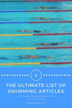 The Ultimate List of Swimming Articles