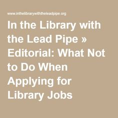 images about career corner  resumes  cover letters    library jobs  the library  pipe white  lead pipe  blackface diversity  diversity initiatives  career corner  pipes  cover letters