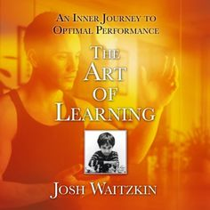 The Art of Learning: An Inner Journey to Optimal Performa... https://www.amazon.com/dp/B00JE2WEEK/ref=cm_sw_r_pi_dp_UJKGxbVEY91ET