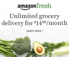 Amazon Fresh, groceries delivered right to your doorstep, unlimited grocery delivery, health and fitness and healthy food right to your doorstep.