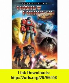 Transformers Classics UK Volume 1 (9781600109430) Simon Furman, Mike Collins, James Hill, John Ridgway, Jeff Anderson, John Stokes, Barry Kitson, Mark Farmer, Will Simpson, Geoff Senior , ISBN-10: 1600109438  , ISBN-13: 978-1600109430 ,  , tutorials , pdf , ebook , torrent , downloads , rapidshare , filesonic , hotfile , megaupload , fileserve
