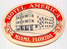 """Hotel America, Miami, FloridaVintage from PickedInMontreal Vintage luggage tag. From seller:  This listing is for a great original art deco 1930s hotel luggage label from Miami, Florida Hotel America"""". Rendered in black against a white ground, the Deco-style hotel is pictured encircled by a red band. The condition is excellent, unused, with the colours still vibrant. The oval measures 3-3/4"""" x 2-7/8"""". View the other vintage luggage labels we have listed today."""