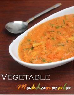 Jaya's recipes: Vegetable Makhanwala