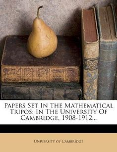 Papers Set in the Mathematical Tripos