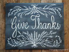 Chalkboard House via Etsy Hand Painted Chalkboard Give Thanks Sign - Unframed Chalkboard Art Fall Chalkboard Art, Thanksgiving Chalkboard, Chalkboard Lettering, Chalkboard Designs, Chalkboard Ideas, Kitchen Chalkboard, Chalkboard Drawings, Blackboard Art, Chalkboard Writing