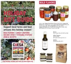 Fresh gift ideas from the Ferry Plaza Farmers Market: http://www.cuesa.org/article/holiday-gift-guide-2013