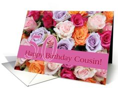 50th birthday Cousin, colorful rose bouquet card