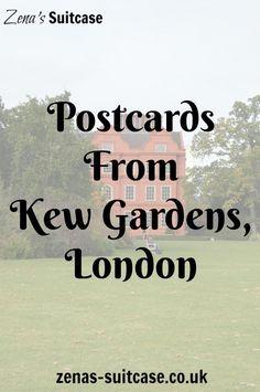 Postcards From Kew Gardens, London