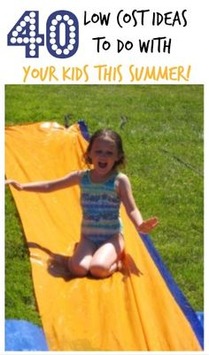 40 low cost ideas, games and fun things to do with your kids this summer #Summer, #Kids, #DIY