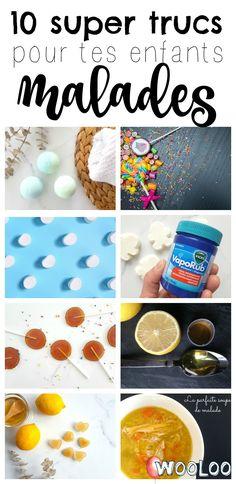 Voici 10 trucs de maman pour enfants malades que tu veux absolument savoir! #trucs #momhack #sick #kids #malade