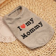 "PETFAVORITESâ""¢ Comfy Cute I Love My Mommy Dog Shirt Dog T-Shirt / Printed Cotton Dog T-Shirts for Small Dogs Chihuahua Yokie Poodle Clothes, Size Small/Medium/Large, Gray *** Trust me, this is great! Click the image. : Dog Apparel and Accessories"