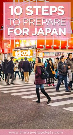 10 steps to prepare for your trip to Japan #japan