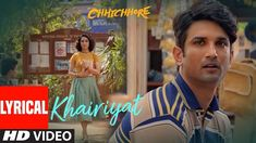 Khairiyat Lyrics from Chhichhore by Arijit Singh is Latest Song written by Amitabh Bhattacharya and music is composed by Pritam. The video song features Sushant Singh & Shraddha kapoor. Country Song Lyrics, Country Songs, Film Brothers, Lata Mangeshkar Songs, Bengali Song, Trending Songs, Bollywood Songs, Bollywood Actors, Sushant Singh