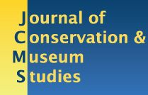 The Journal of Conservation and Museum Studies is fully peer reviewed and Open Access. It contains research on conservation science, artefact studies, restoration, museum studies, environment studies, collection management and curation. Published from the UCL Institute of Archaeology from 1996 to 2002, the journal was relaunched in 2011 in collaboration with the British Library, with a newly constituted international editorial board, and publishes two issues per year.