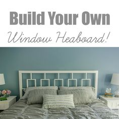 Build Your Own Window Headboard.  Similar to West Elm's window headboard. Great tutorial!