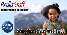 School-Based – SLP – Greeley, CO