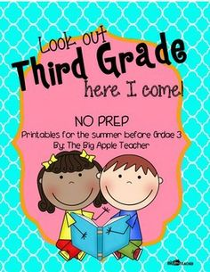 Look Out Third Grade, Here I Come - Packet for the Summer -- MUST HAVE for second and third grade teachers