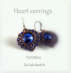 Boucles d'oreilles Cœur, tutoriel Ohrringe Herz Anleitung Orechini Cuore, tutorial Heart earrings tutorial  This Tutorial is available in FOUR