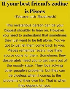 Aquarius- Get To Know Why You Can't Do Without Your Bestie By Decoding Her Zodiac lol yep Pisces Traits, Zodiac Signs Pisces, Astrology Pisces, Pisces Quotes, Aquarius Zodiac, My Zodiac Sign, Zodiac Horoscope, Zodiac Facts, Horoscope Memes