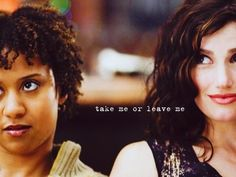 'Take Me Or Leave Me' (from Rent) by Idina Menzel & Tracie Thoms