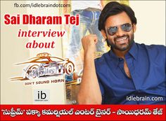 Sai Dharam Tej interview about Supreme http://idlebrain.com/news/today/interview-saidharamtej-supreme.html