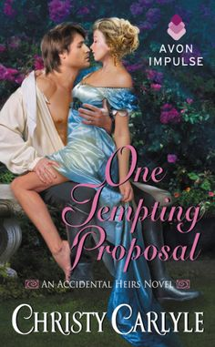 Title: One Tempting Proposal Author: Christy Carlyle Release date: November 17th 2015 Publisher: Avon Impulse Genre: Historical Romance Book Description: Becoming engaged? Simple. Resisting temptat...