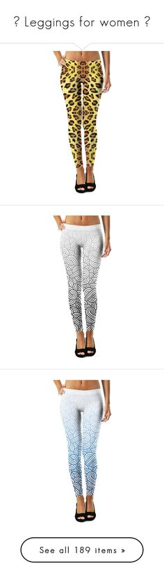 """""""★ Leggings for women ★"""" by savousepate ❤ liked on Polyvore featuring pants, leggings, grey, grey pants, geometric print leggings, geometric leggings, white and black leggings, graphic leggings, legging pants and patterned pants"""