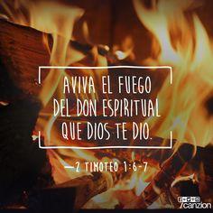 2 Timoteo 1:6-7 Por lo cual te aconsejo que avives el fuego del don de Dios que está en ti por la imposición de mis manos. Porque no nos ha dado Dios espíritu de cobardía, sino de poder, de amor y de dominio propio.♔