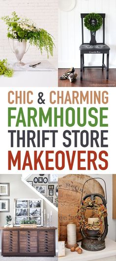Chic and Charming Farmhouse Thrift Store Makeovers that will totally inspire you to create!  #ThriftStoreMakeover #FarmhouseThriftStoreMakeovers #Makeovers #ThriftStore #FurnitureMakeovers #ThriftStoreChairMakeover