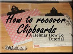 Helmar Decoupage & Craft paste was used to adhere the paper to the clipboard and then again to seal all the embellishments and paper with a smooth clear coat. Check out this Tutorial, tut, for great step by step instructions.