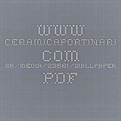 www.ceramicaportinari.com.br/media/23561/wallpaper.pdf