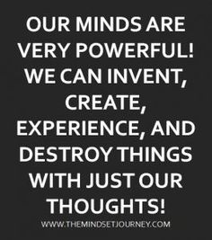 THE MIND IS A POWERFUL THING! – The Mindset Journey